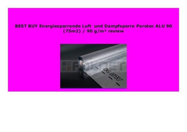 // 90 75m2 Energiesparrende Luft-/und Dampfsperre Parotec ALU 90 g//m/²