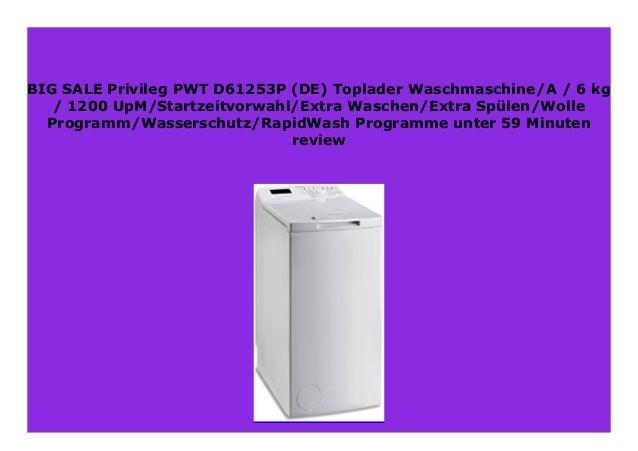 1200 UpM//Startzeitvorwahl//Extra Waschen//Extra Sp/ülen//Wolle-Programm//Wasserschutz//RapidWash-Programme unter 59 Minuten 6 kg Privileg PWT D61253P DE Toplader Waschmaschine//A+++