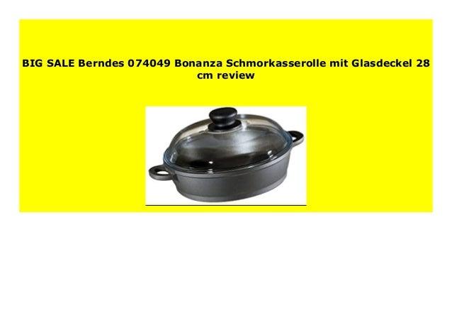 BERNDES 074049 Bonanza Schmorkasserolle