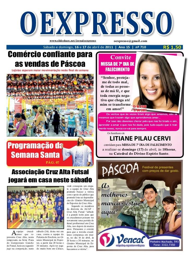OEXPRESSO                      www.slideshare.net/jornaloexpresso                                    Sábado e domingo, 16 ...