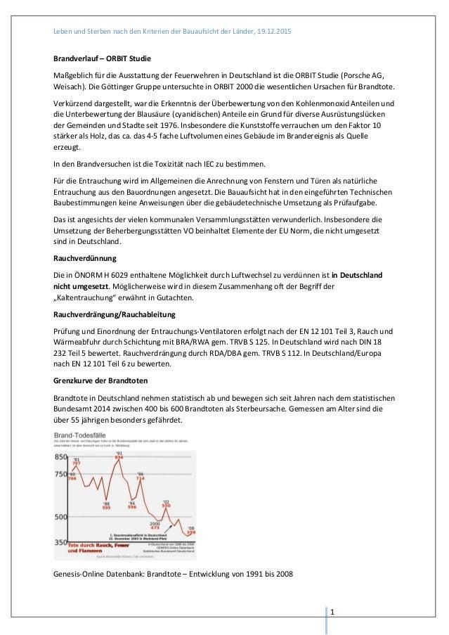Leben und Sterben nach den Kriterien der Bauaufsicht der Länder, 19.12.2015 1 Brandverlauf – ORBIT Studie Maßgeblich für d...