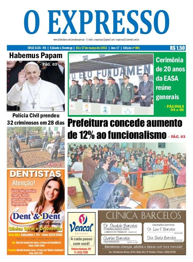 o expresso           www.slideshare.net/jornaloexpresso - E-mails: oexpresso@gmail.com / expresso@comnet.com.br        CRU...
