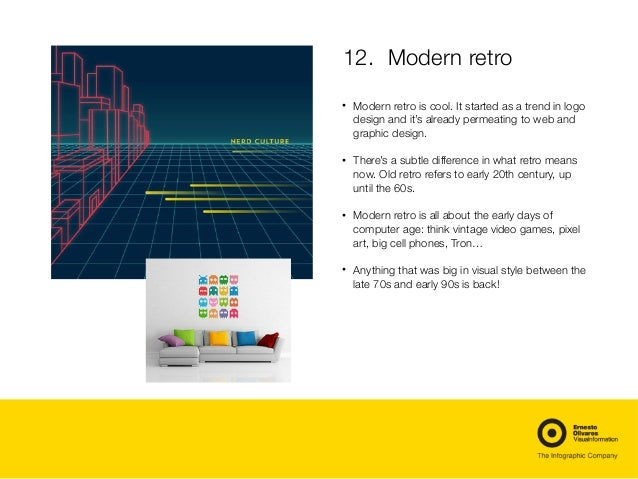 12. Modern retro  • Modern retro is cool. It started as a trend in logo design and it's already permeating to web and gr...