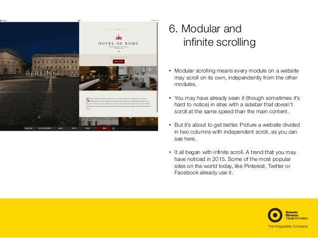 6. Modular and infinite scrolling • Modular scrolling means every module on a website may scroll on its own, independently...