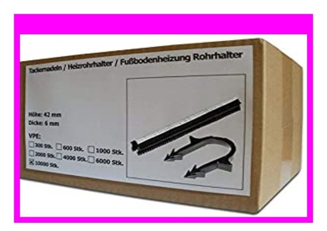 Fu/ßbodenheizung Rohrhalter Heizrohrhalter 10000 St/ück SANPRO Tackernadeln