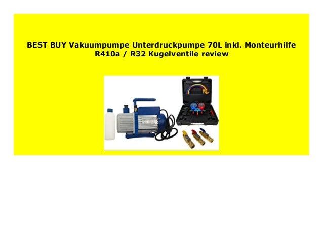 Vakuumpumpe Unterdruckpumpe 70L inkl Monteurhilfe R410a R32 Kugelventile