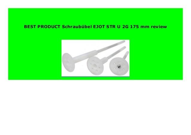 Schraub/übel EJOT STR-U 2G 175 mm