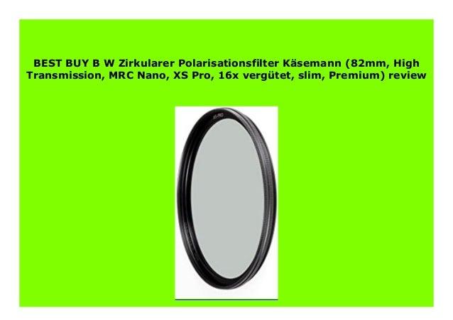 Best Buy Transmission >> Best Price B W Zirkularer Polarisationsfilter K Semann