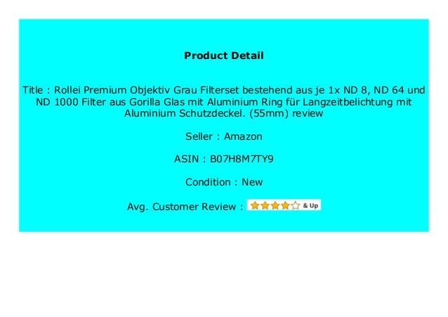 je 1x ND 8 58mm Rollei Premium Objektiv Grau Filterset bestehend aus ND 64 und ND 1000 Filter aus Gorilla Glas mit Aluminium Ring f/ür Langzeitbelichtung mit Aluminium-Schutzdeckel.
