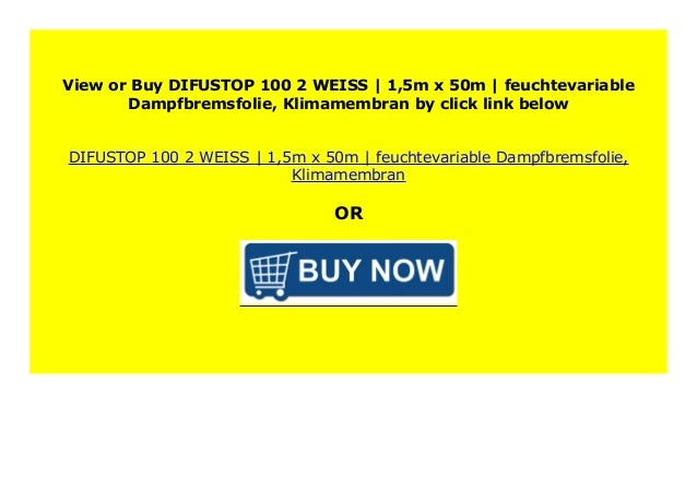 DIFUSTOP 100-2 WEISS 1,5m x 50m feuchtevariable Dampfbremsfolie Klimamembran