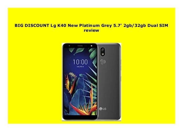 New Lg K40 New Platinum Grey 5 7 2gb 32gb Dual Sim Review 196