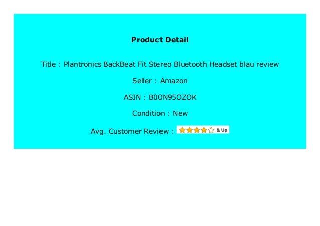 Best Buy Plantronics Backbeat Fit Stereo Bluetooth Headset Blau Revie