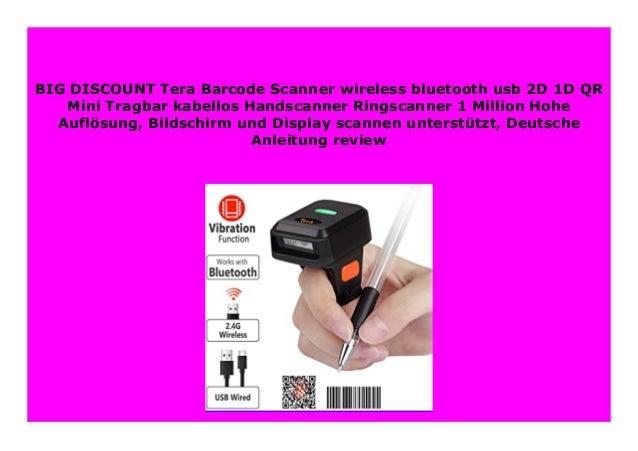 Bildschirm und Display scannen unterst/ützt Tera Barcode Scanner wireless bluetooth usb 2D 1D QR Mini Tragbar kabellos Handscanner Ringscanner 1 Million Hohe Aufl/ösung Deutsche Anleitung