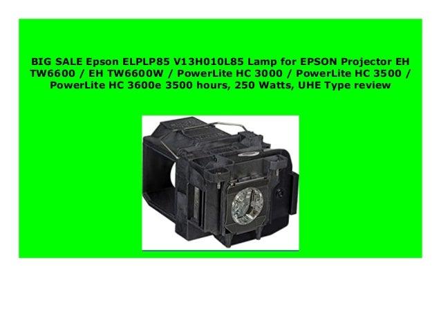 EH-TW6600//6600W ELPLP85 EPSON Lamp