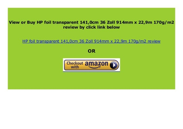 HP foil transparent 141,0cm 36 Zoll 914mm x 22,9m 170g//m2