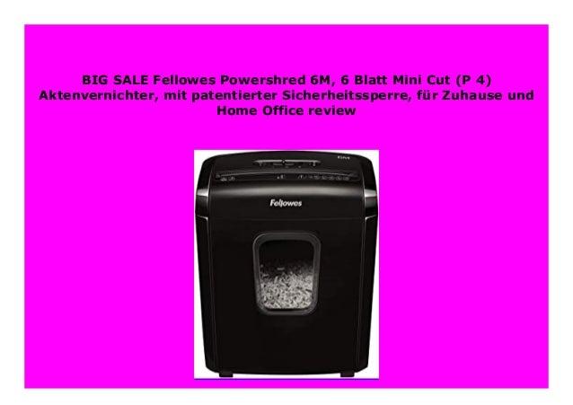 P-4 f/ür Zuhause und Home Office Aktenvernichter Fellowes Powershred 6M mit patentierter Sicherheitssperre 6 Blatt Mini-Cut