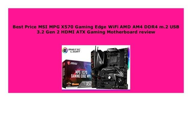 Big Sale Msi Mpg X570 Gaming Edge Wifi Amd Am4 Ddr4 M 2 Usb 3 2 Gen 2