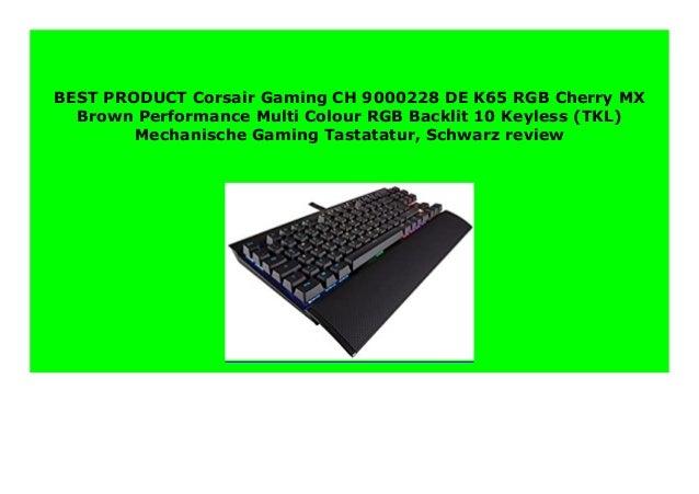 Hot Promo Corsair Gaming Ch 9000228 De K65 Rgb Cherry Mx Brown Perfor