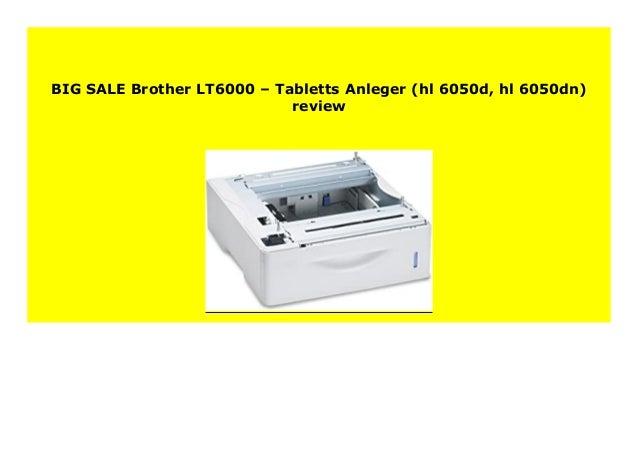 Brother LT6000/ /Tabletts /& Anleger hl-6050d, hl-6050dn
