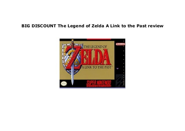 Hot Sale The Legend Of Zelda A Link To The Past Review 347