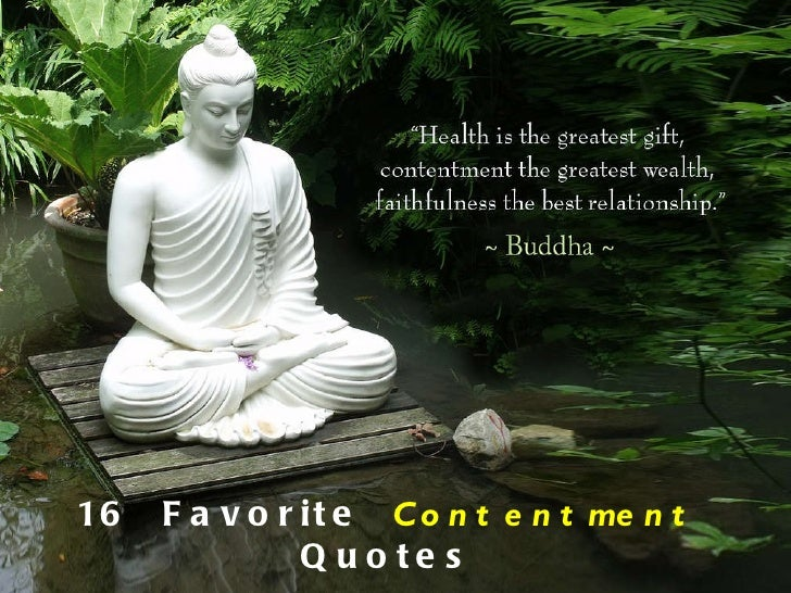 16 Favorite Contentment Quotes