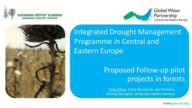 www.gwpcee.org Proposed Follow-up pilot projects in forests Urša Vilhar, Galia Bardarska, Igor Buksha, Georgi Georgiev, Gi...