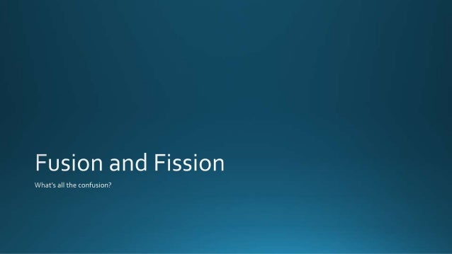 a research on fission Fission, used in nuclear but they represent a significant step forward in fusion research, said mark herrmann of the sandia national laboratories' pulsed power.
