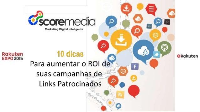 ,«. ; 9  €°z'scoremedicJ 9 g  Marketing Digital Intcligontn .  . gglgglgag 10 dlcas Q Para aumentar 0 ROI de suas campanha...