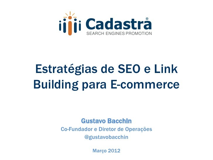 Cadastra                                   ®             SEARCH ENGINES PROMOTIONEstratégias de SEO e LinkBuilding para E-...