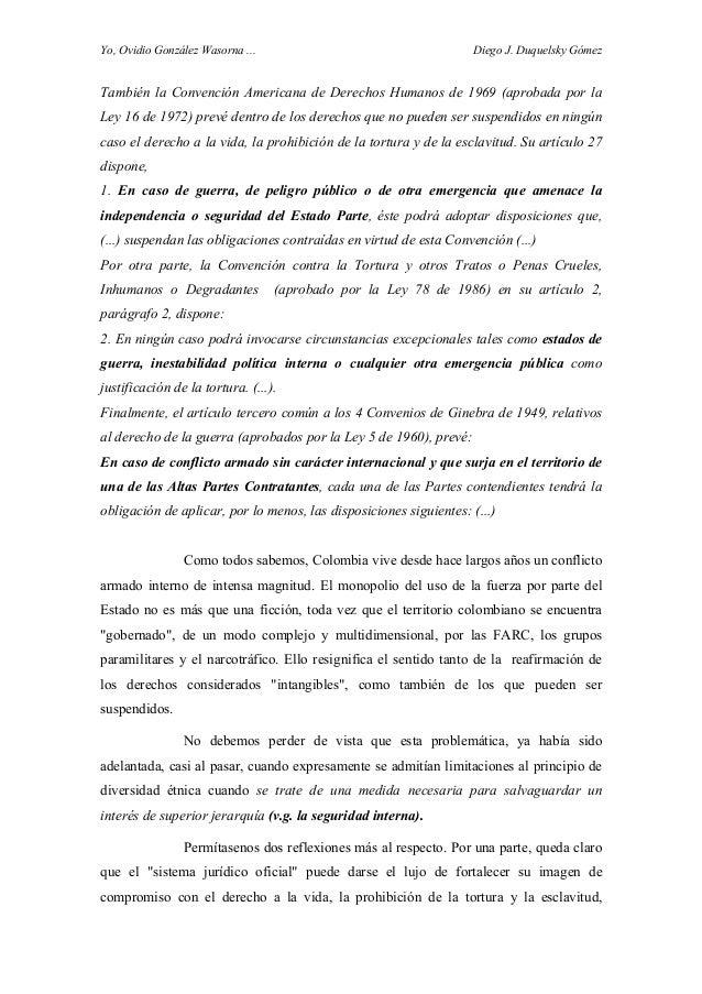 Yo, Ovidio González Wasorna ... Diego J. Duquelsky Gómez También la Convención Americana de Derechos Humanos de 1969 (apro...
