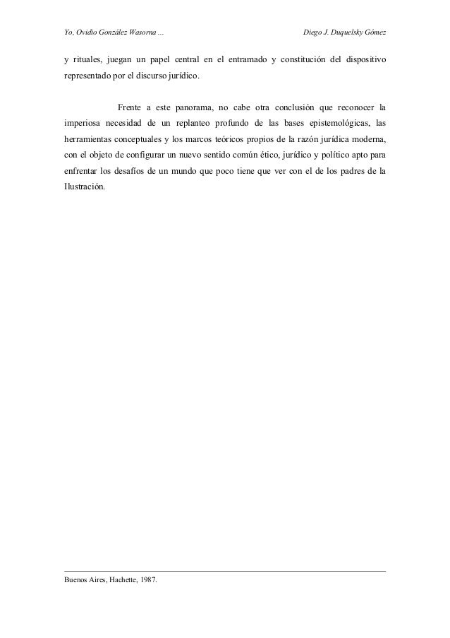 Yo, Ovidio González Wasorna ... Diego J. Duquelsky Gómez y rituales, juegan un papel central en el entramado y constitució...