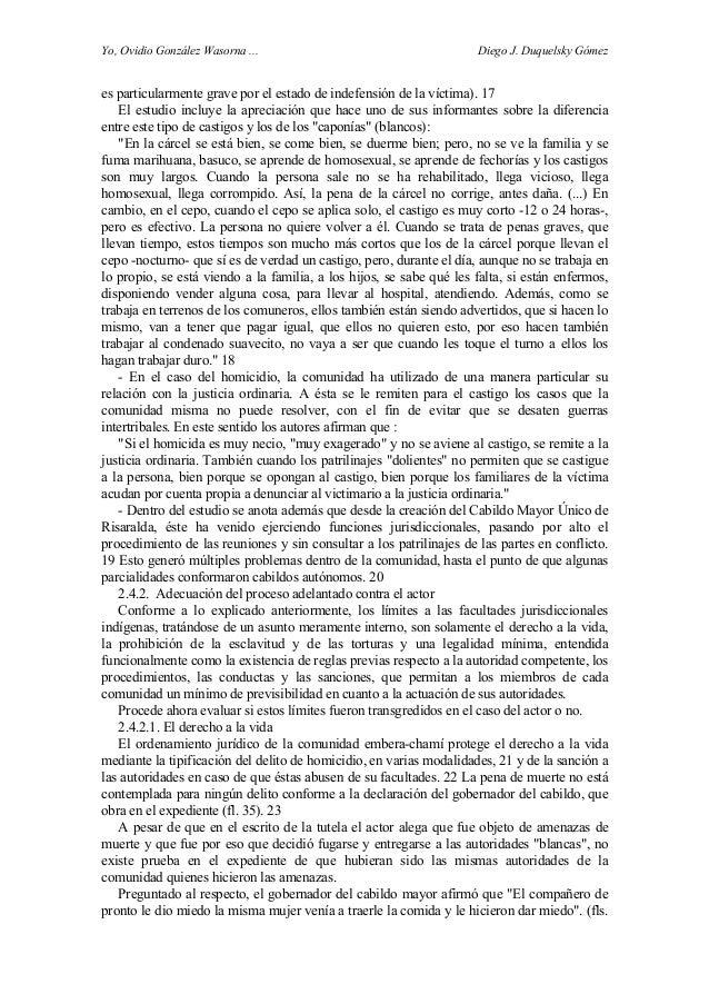 Yo, Ovidio González Wasorna ... Diego J. Duquelsky Gómez es particularmente grave por el estado de indefensión de la vícti...