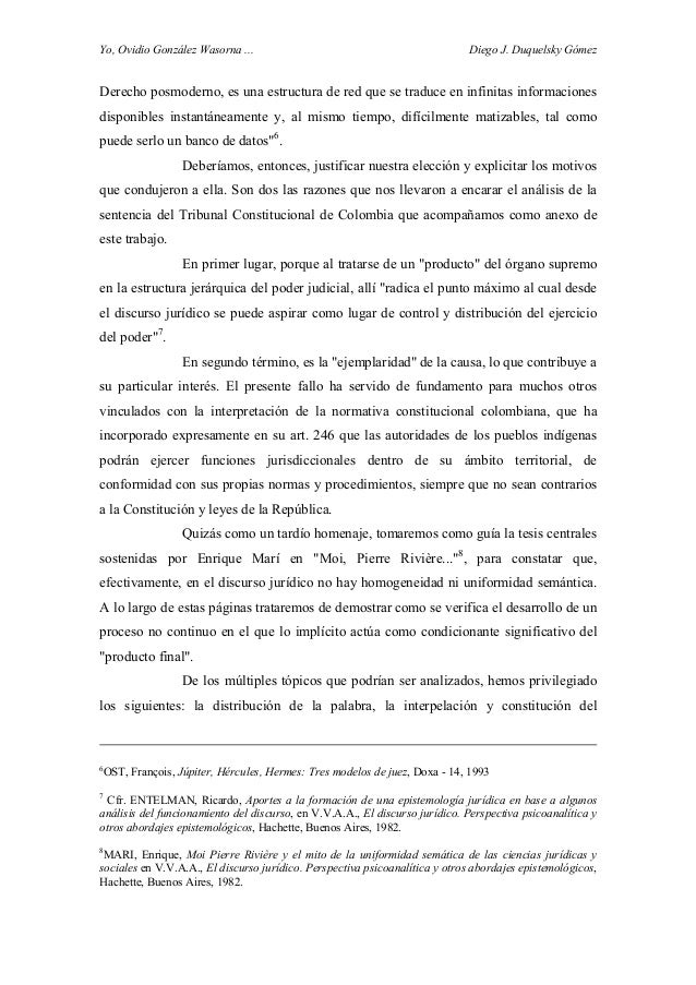 Yo, Ovidio González Wasorna ... Diego J. Duquelsky Gómez Derecho posmoderno, es una estructura de red que se traduce en in...