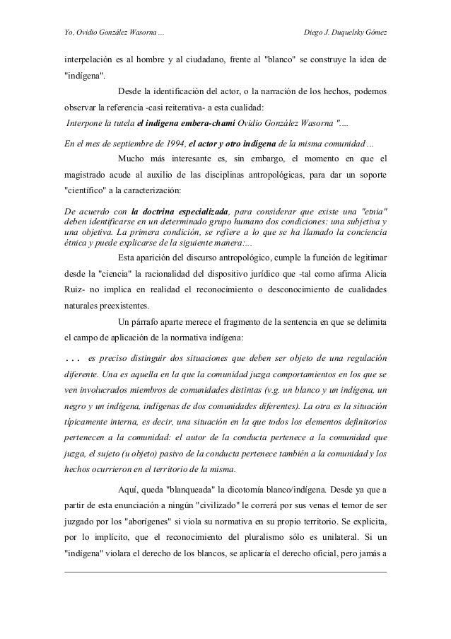 """Yo, Ovidio González Wasorna ... Diego J. Duquelsky Gómez interpelación es al hombre y al ciudadano, frente al """"blanco"""" se ..."""