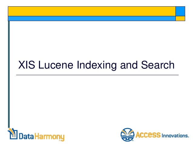 XIS Lucene Indexing and Search