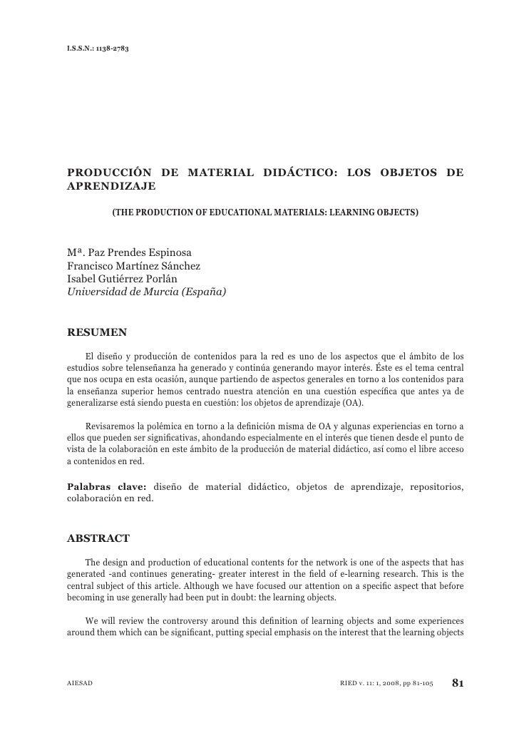 I.S.S.N.: 1138-2783PRODUCCIÓN DE MATERIAL DIDÁCTICO: LOS OBJETOS DEAPRENDIZAJE             (THE PRODUCTION OF EDUCATIONAL ...