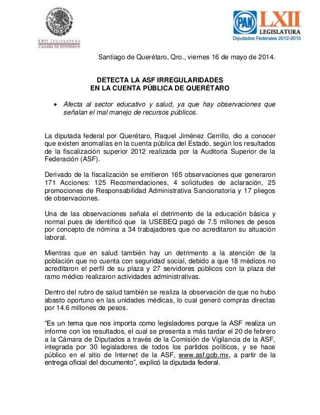 Santiago de Querétaro, Qro., viernes 16 de mayo de 2014. DETECTA LA ASF IRREGULARIDADES EN LA CUENTA PÚBLICA DE QUERÉTARO ...