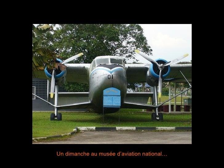 Un dimanche au musée d'aviation national…