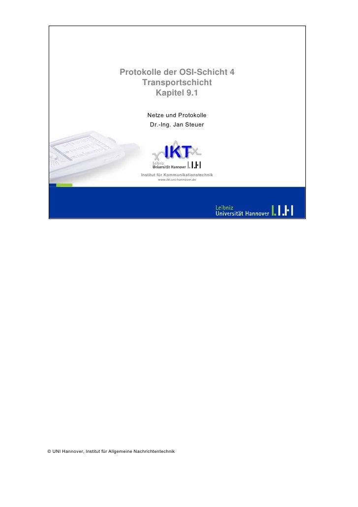 Protokolle der OSI-Schicht 4                                      Transportschicht                                        ...