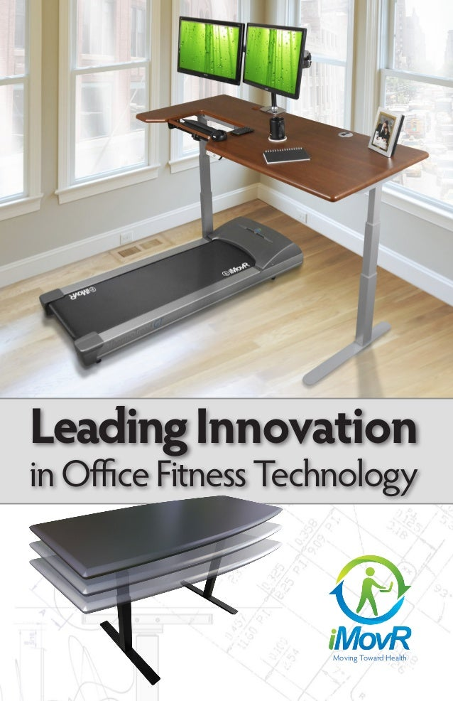 Moving Toward Health LeadingInnovation inOfficeFitnessTechnology