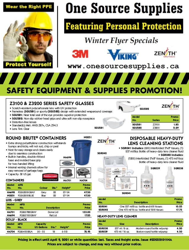 SAFETY EQUIPMENT & SUPPLIES PROMOTION! Pricing in effect until April 9, 2021 or while quantities last. Taxes and freight e...