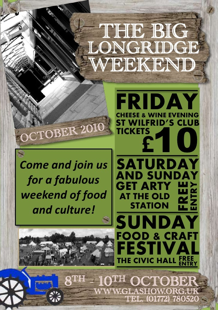 THE BIG<br />LONGRIDGE<br />WEEKEND<br />FRIDAY<br />CHEESE & WINE EVENING<br />ST WILFRID'S CLUB<br />10<br />£<br />OCTO...