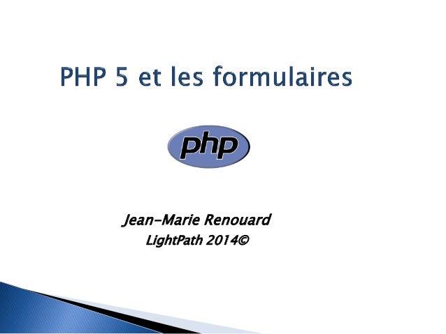 Jean-Marie Renouard  LightPath 2014©