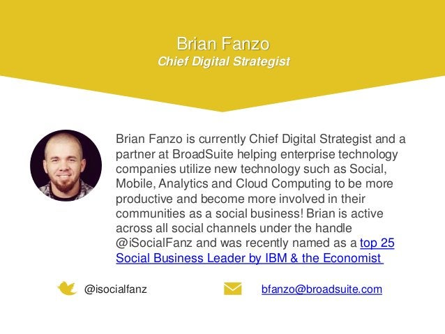 Brian Fanzo is currently Chief Digital Strategist and a partner at BroadSuite helping enterprise technology companies util...