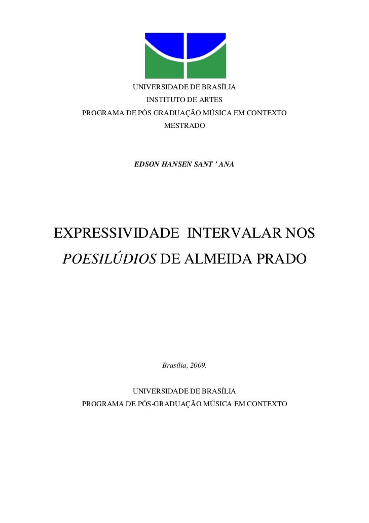 UNIVERSIDADE DE BRASÍLIA                INSTITUTO DE ARTES   PROGRAMA DE PÓS GRADUAÇÃO MÚSICA EM CONTEXTO                 ...
