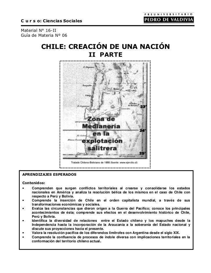 C u r s o: Ciencias SocialesMaterial N° 16-IIGuía de Materia Nº 06          CHILE: CREACIÓN DE UNA NACIÓN                 ...