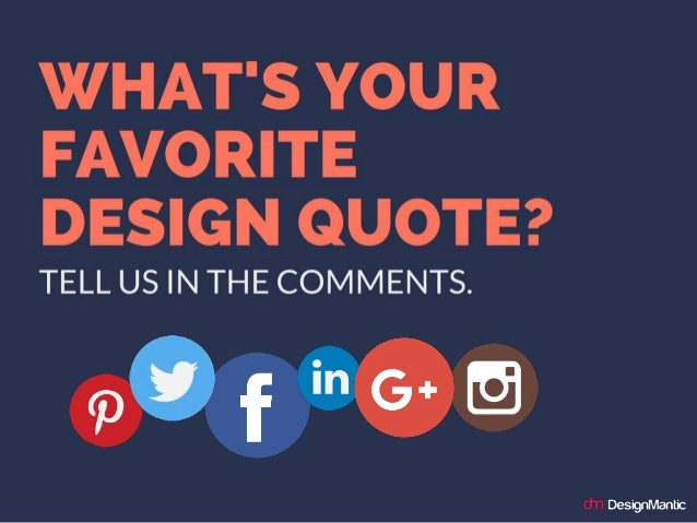 High Quality Whatu0027s Your Favorite Design Quote? Tell Us In The Comments.