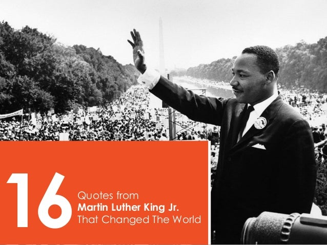 16  Quotes from Martin Luther King Jr. That Changed The World