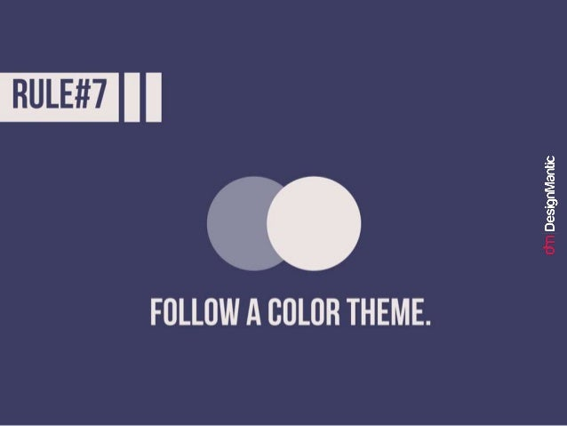 Rule #7: Follow a color theme.