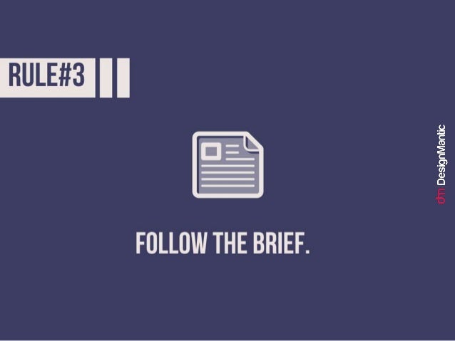 Rule #3: Follow the brief.
